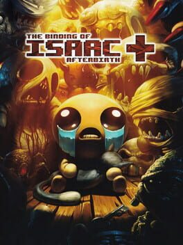 The Binding of Isaac: Afterbirth+